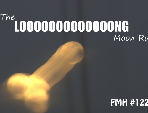 FRIDAY Full Moon HHH #122: The Long Moon Run